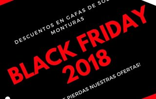 Black Friday 2018 en óptica Gil Optics